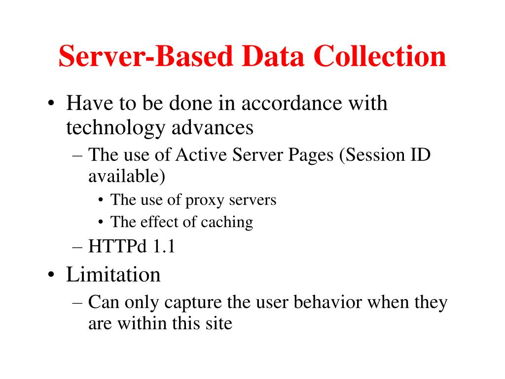 Server-Based Data Collection