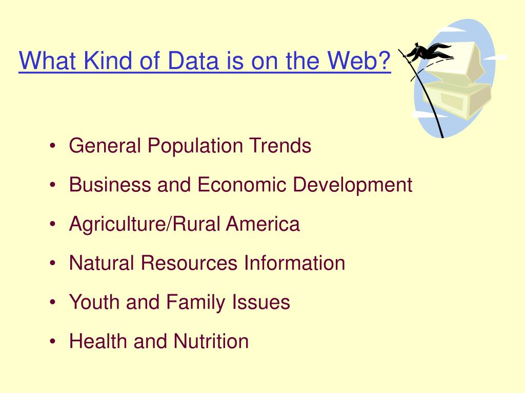 What Kind of Data is on the Web?