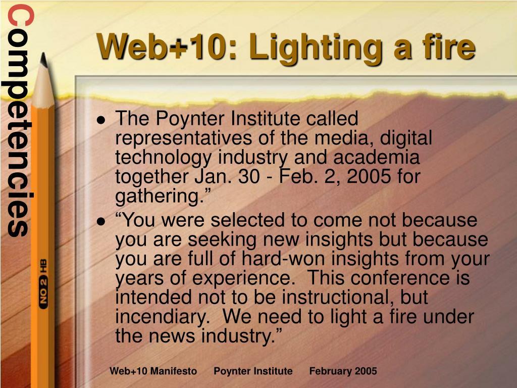 Web+10: Lighting a fire
