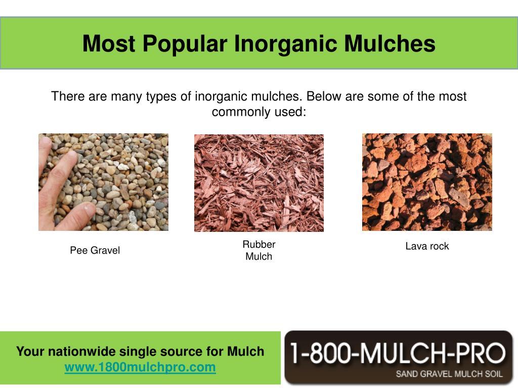 Most Popular Inorganic Mulches