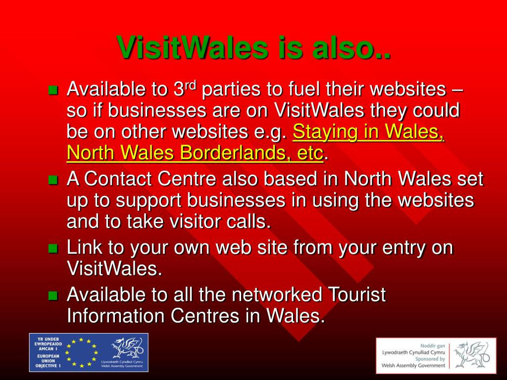 VisitWales is also..