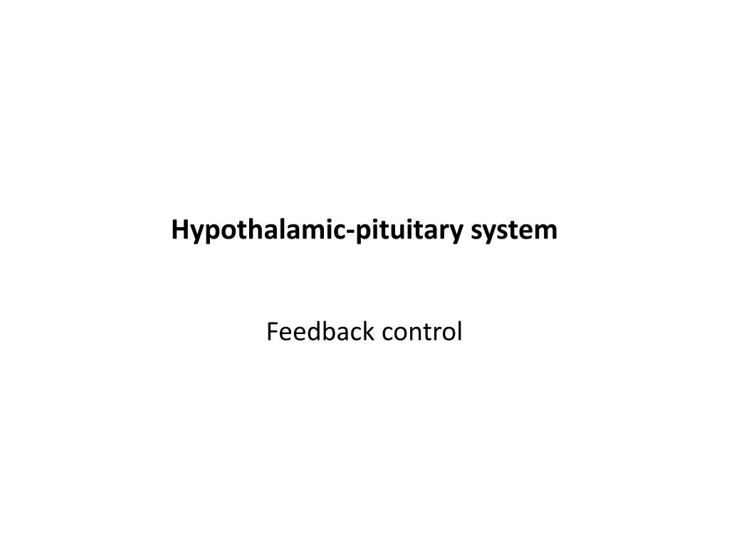 Hypothalamic-pituitary system