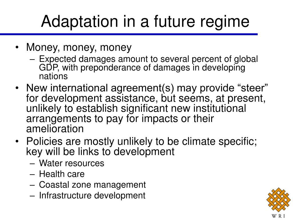 Adaptation in a future regime