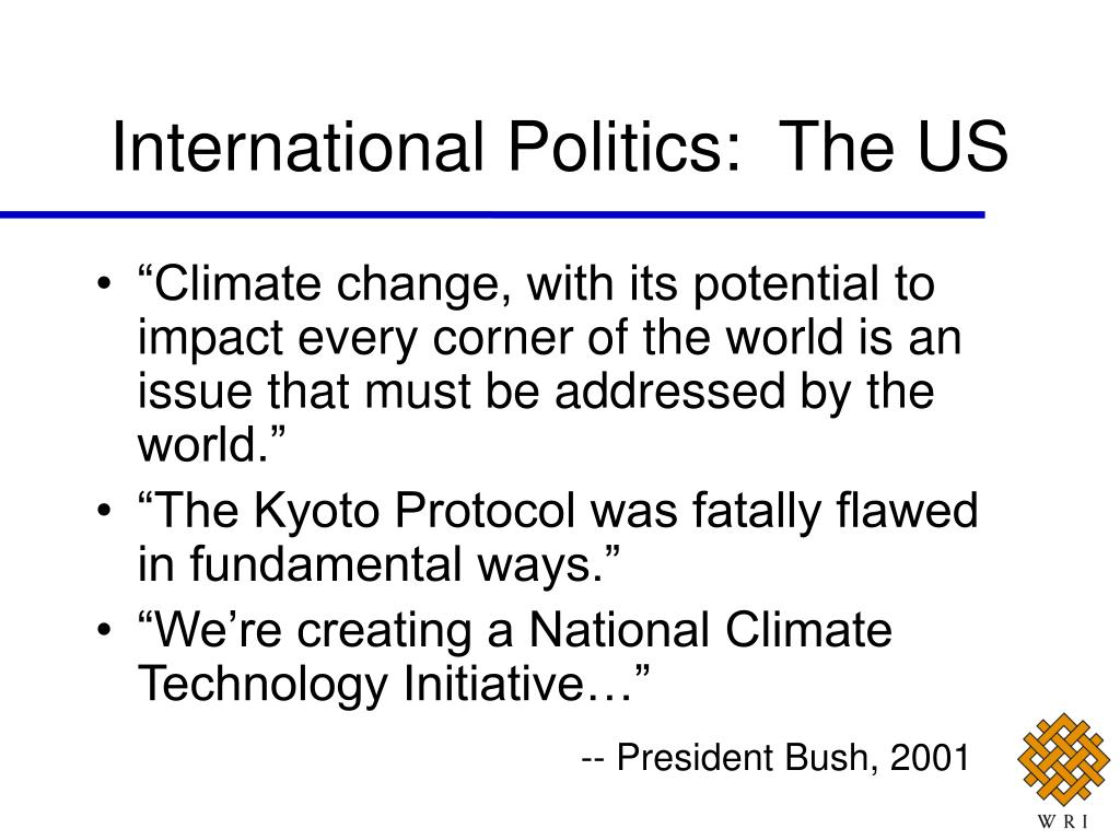 International Politics:  The US