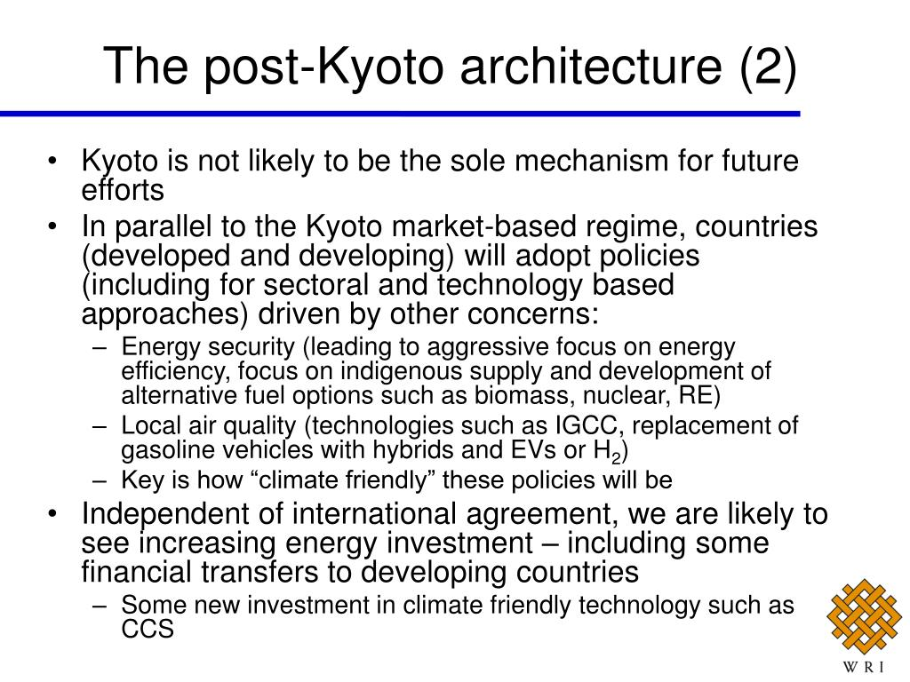 The post-Kyoto architecture (2)