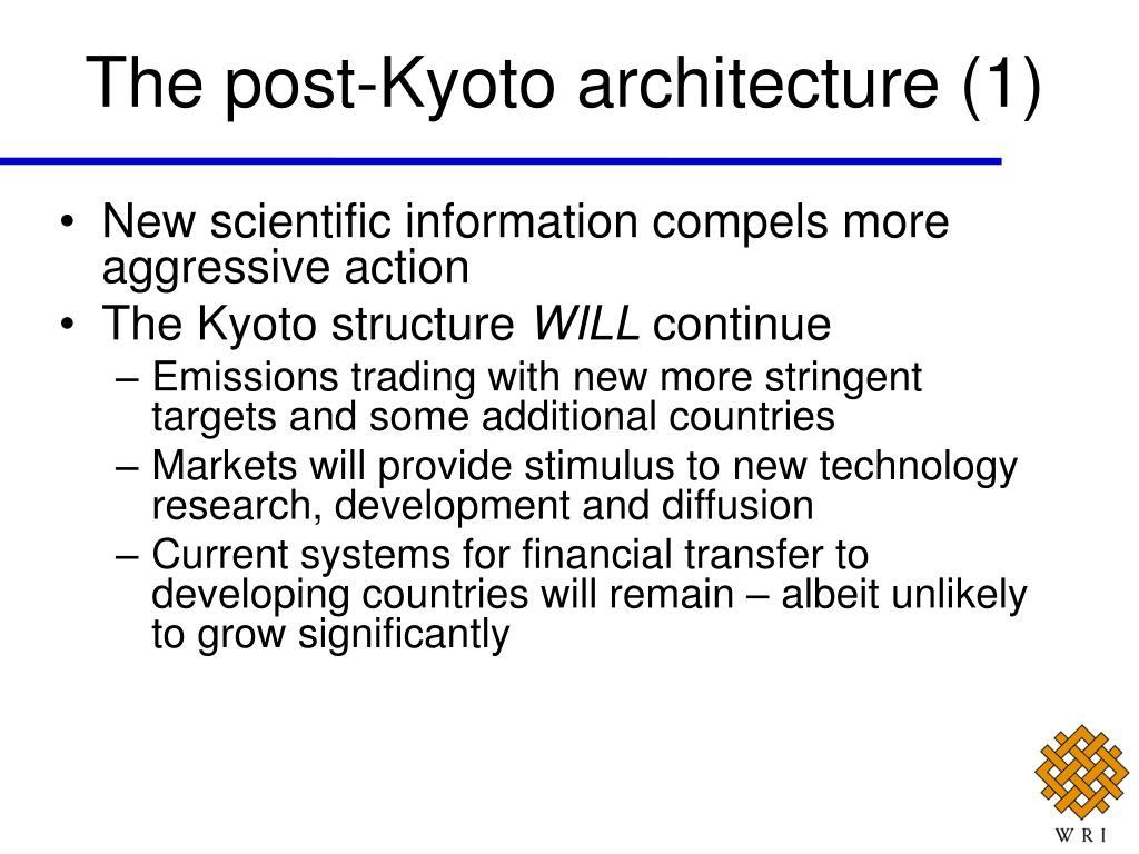 The post-Kyoto architecture (1)