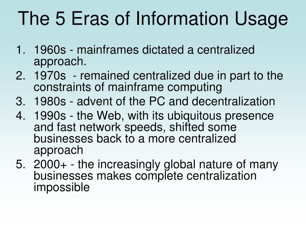 The 5 Eras of Information Usage