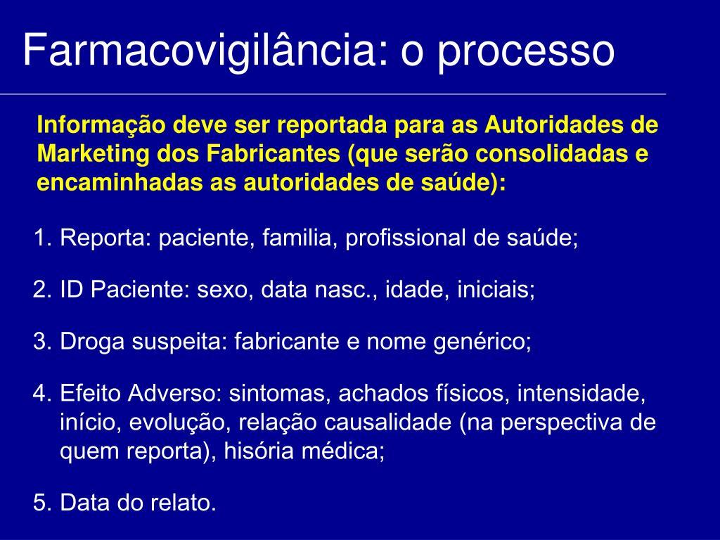 Farmacovigilância: o processo