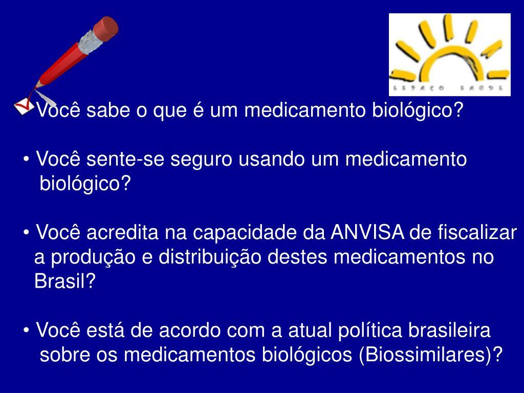 Você sabe o que é um medicamento biológico?