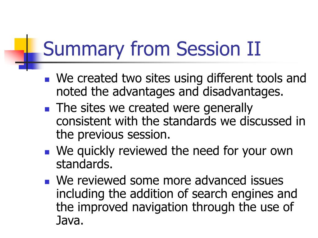Summary from Session II