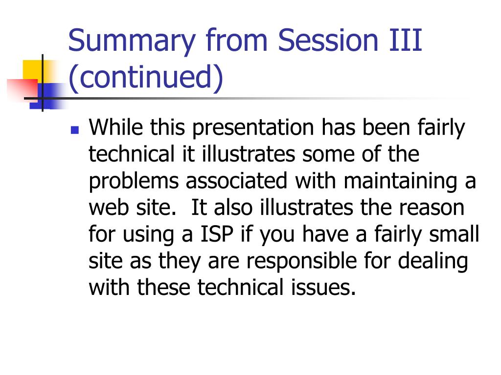 Summary from Session III (continued)