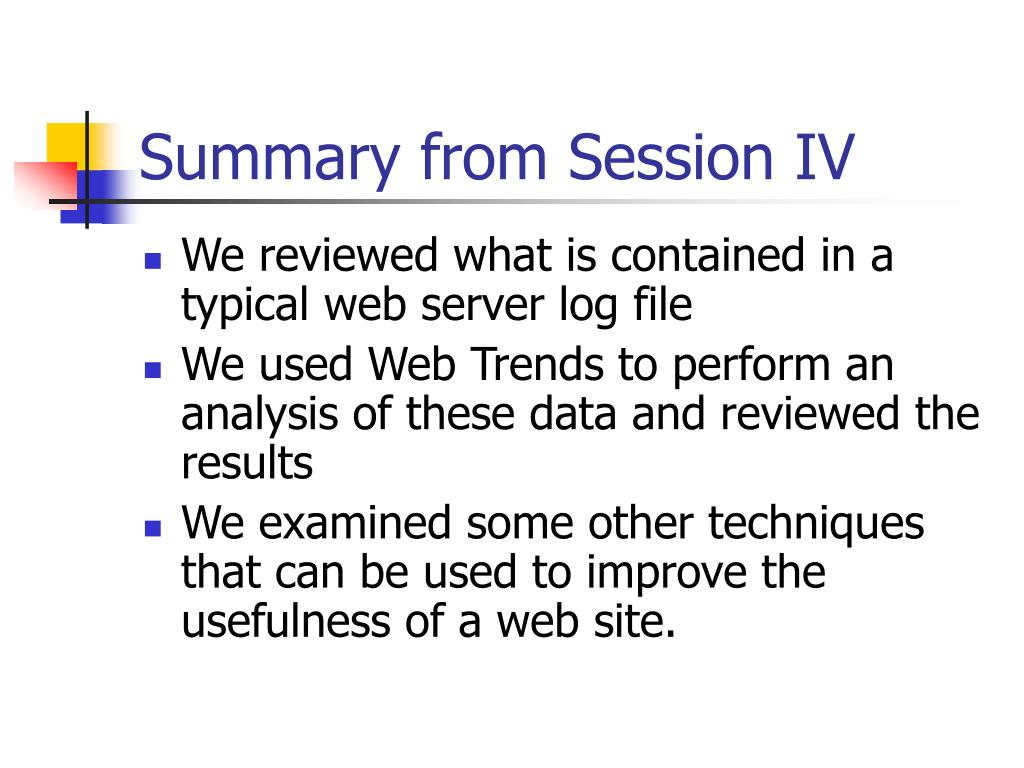 Summary from Session IV