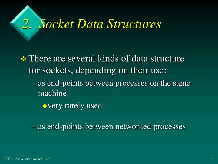 2.  Socket Data Structures