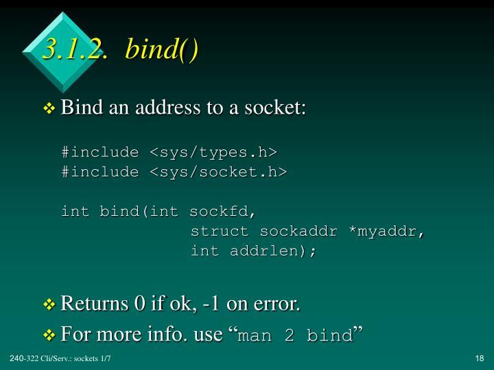 3.1.2.  bind()