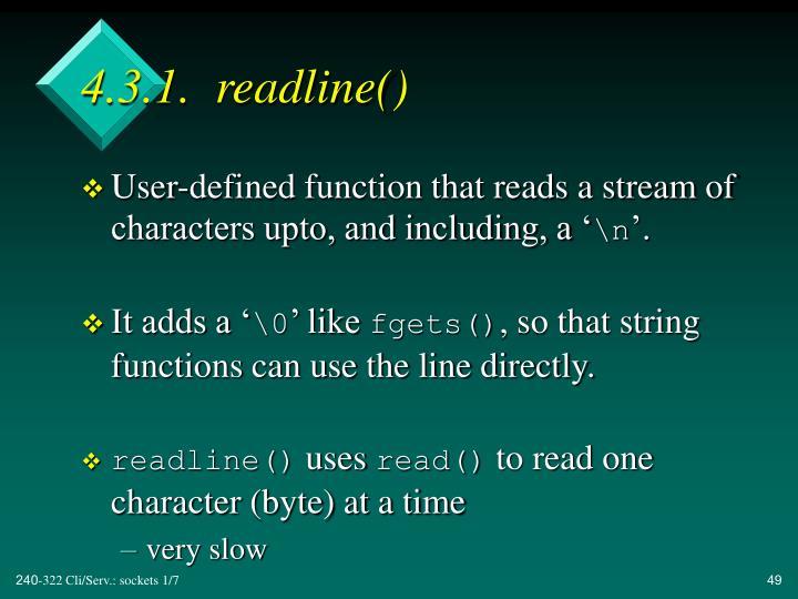 4.3.1.  readline()
