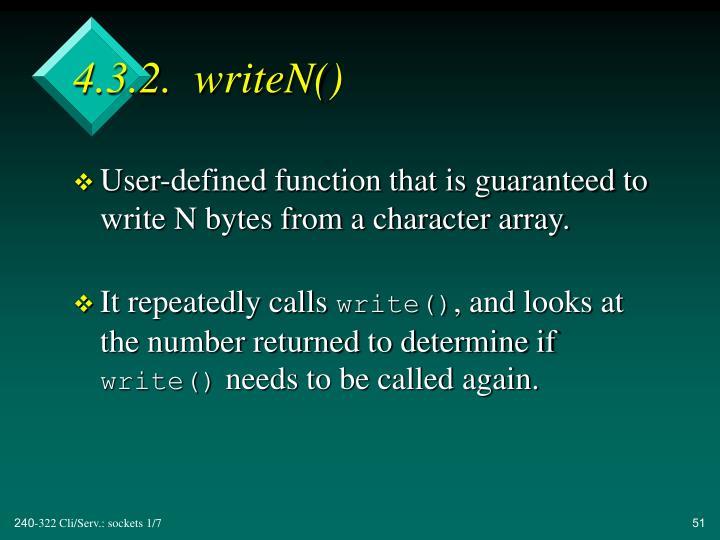 4.3.2.  writeN()
