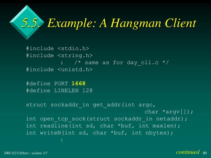 5.5.  Example: A Hangman Client
