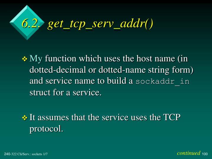 6.2.  get_tcp_serv_addr()
