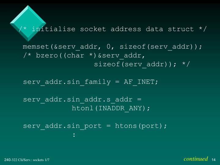 /* initialise socket address data struct */