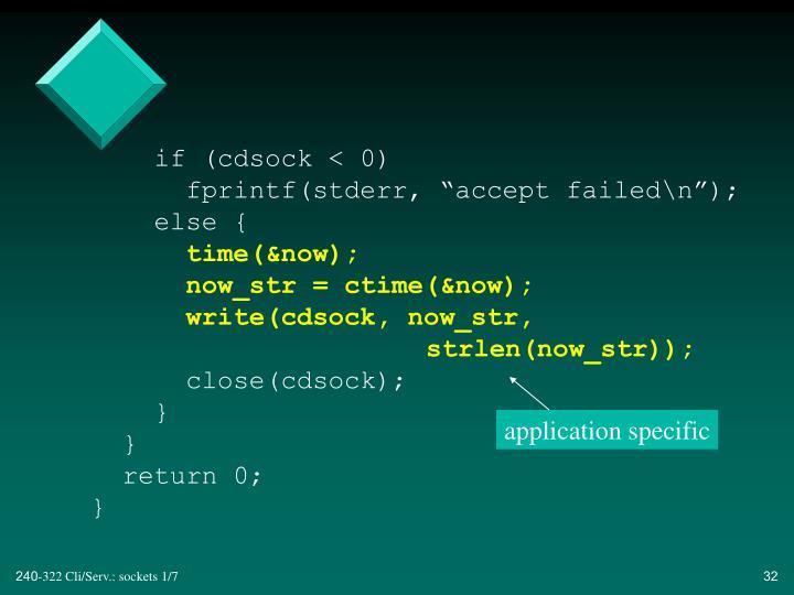 if (cdsock < 0)