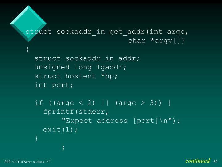 struct sockaddr_in get_addr(int argc,