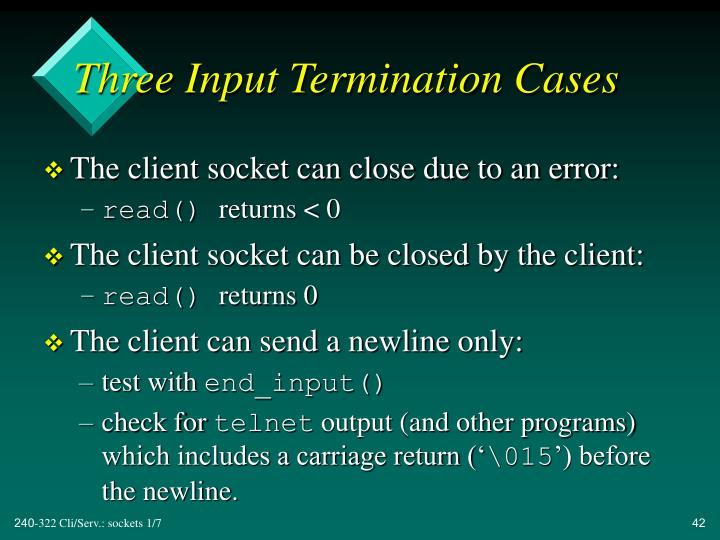 Three Input Termination Cases