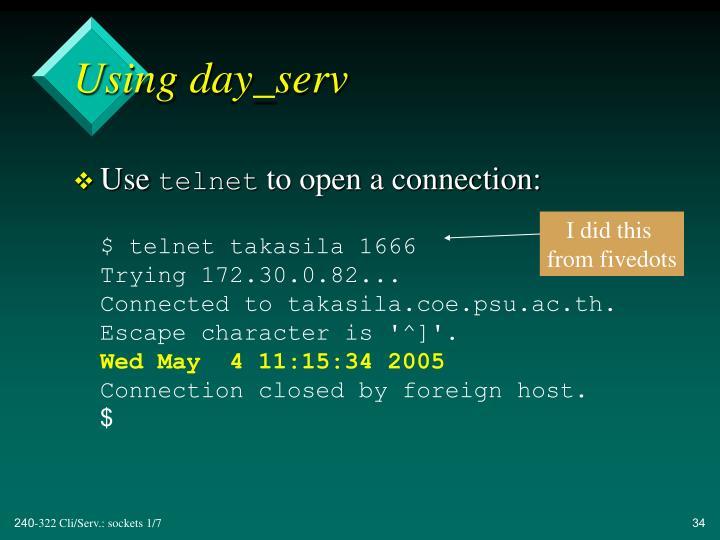 Using day_serv