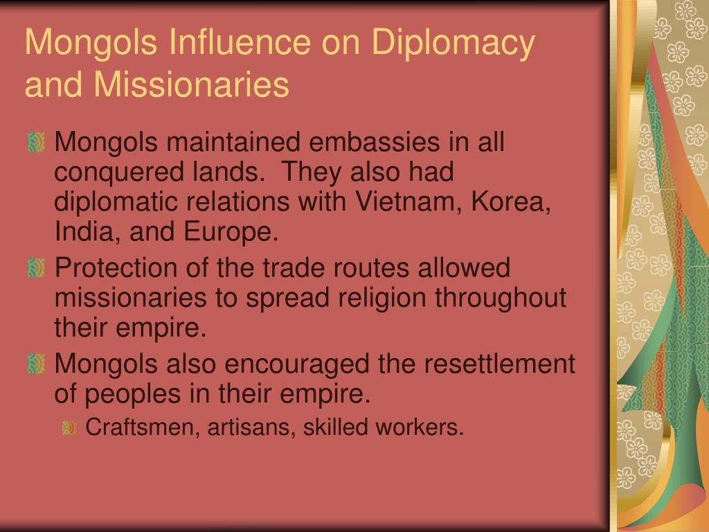 Mongols Influence on Diplomacy and Missionaries