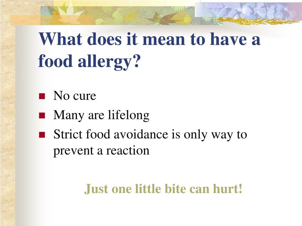 What does it mean to have a food allergy?