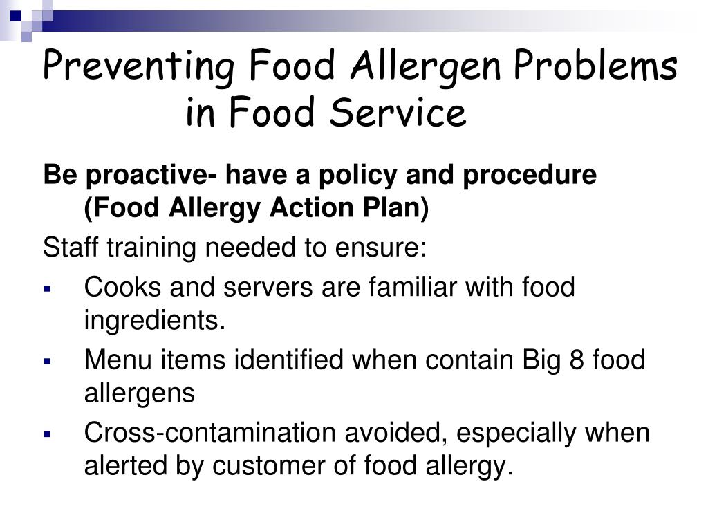 Preventing Food Allergen Problems 		in Food Service