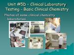 unit 5d clinical laboratory testing basic clinical chemistry32