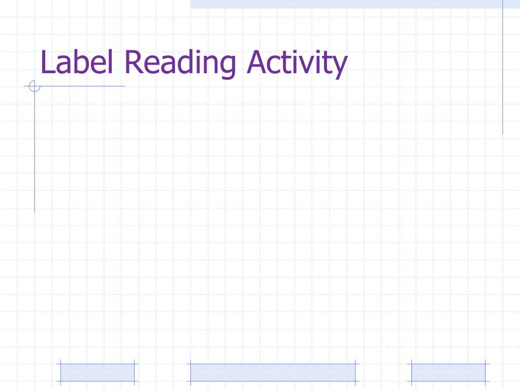 Label Reading Activity