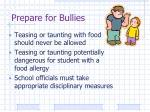 prepare for bullies