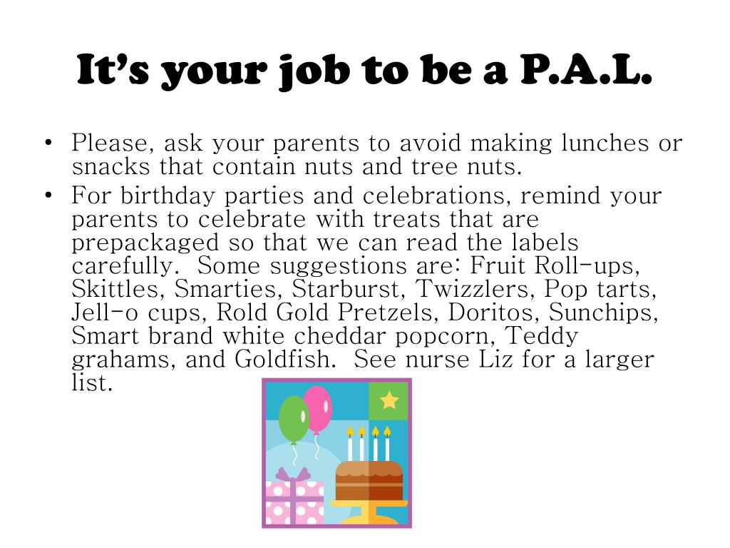 It's your job to be a P.A.L.