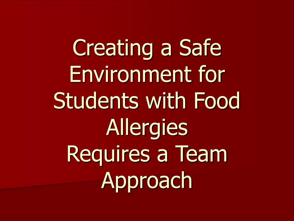 Creating a Safe Environment for Students with Food Allergies