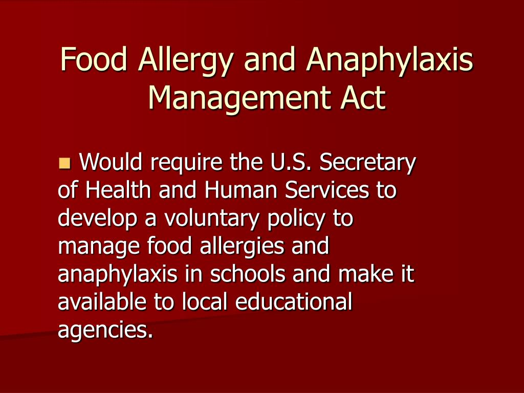 Food Allergy and Anaphylaxis Management Act