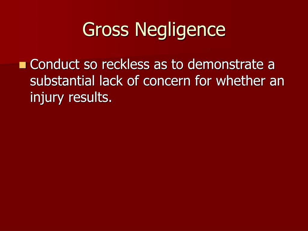 Gross Negligence