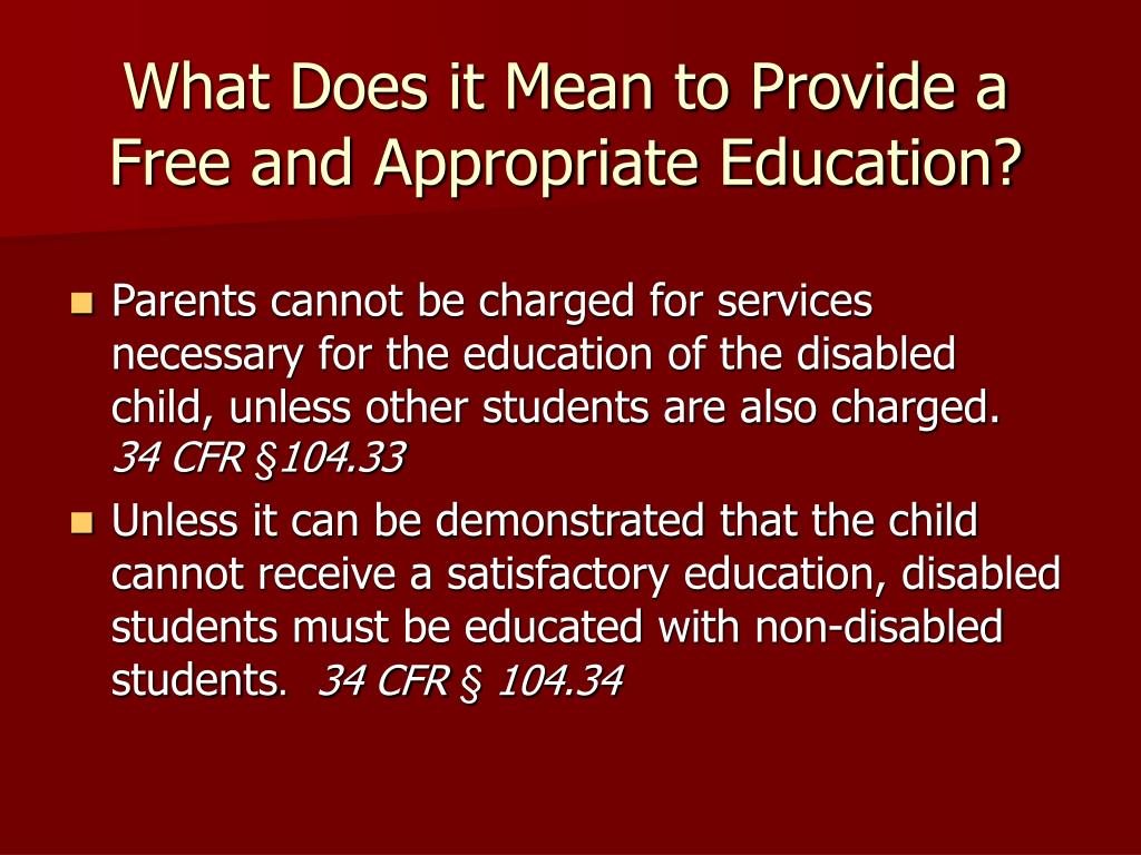 What Does it Mean to Provide a Free and Appropriate Education?