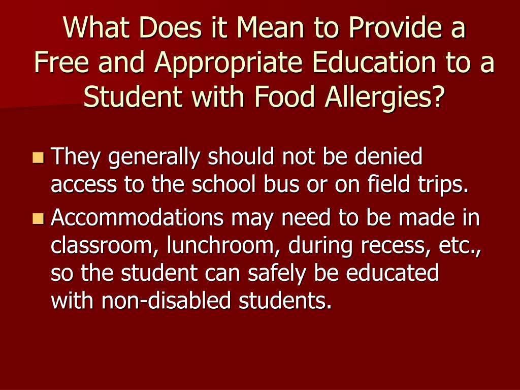What Does it Mean to Provide a Free and Appropriate Education to a Student with Food Allergies?
