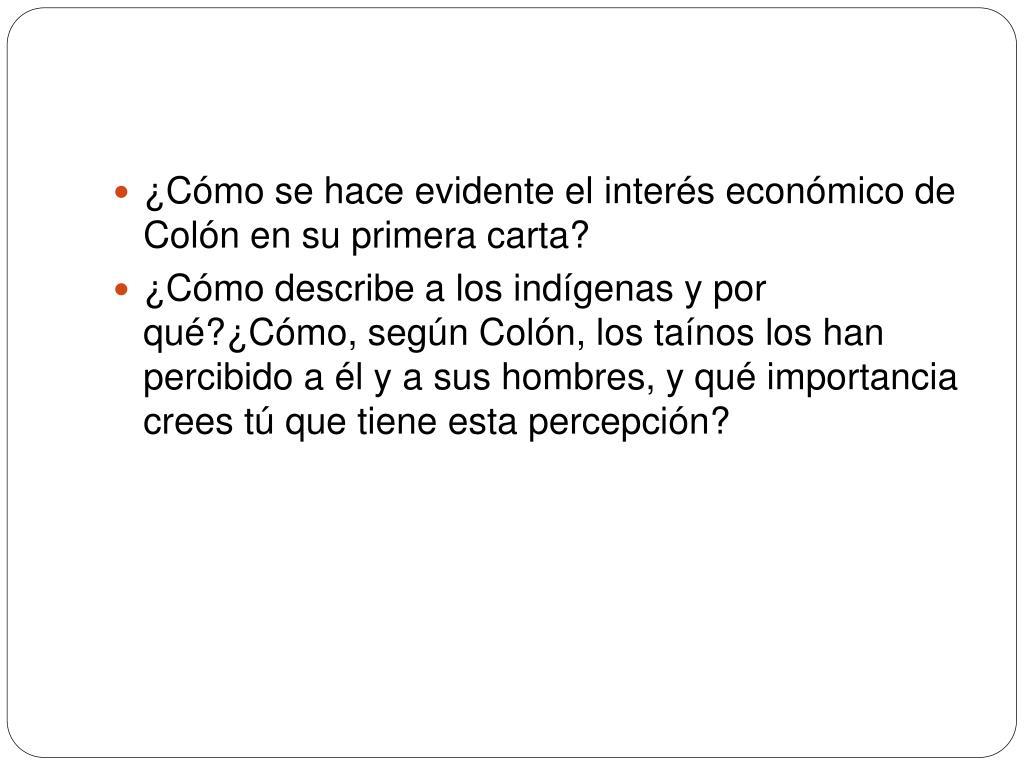 ¿Cómo se hace evidente el interés económico de Colón en su primera carta?