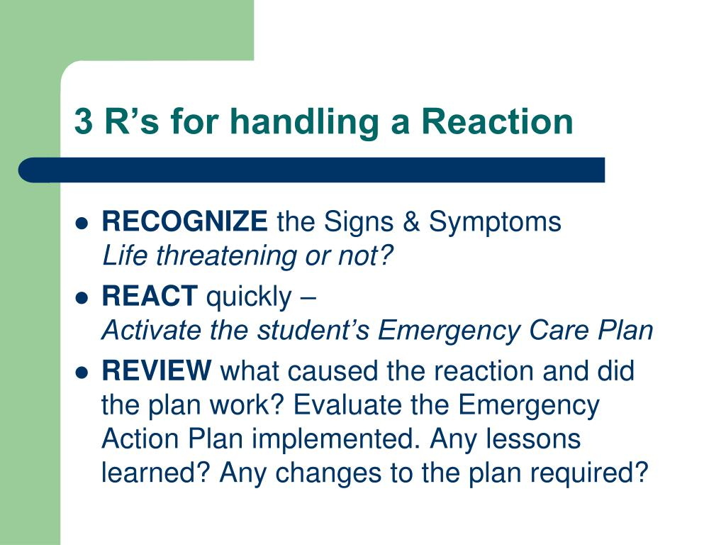 3 R's for handling a Reaction