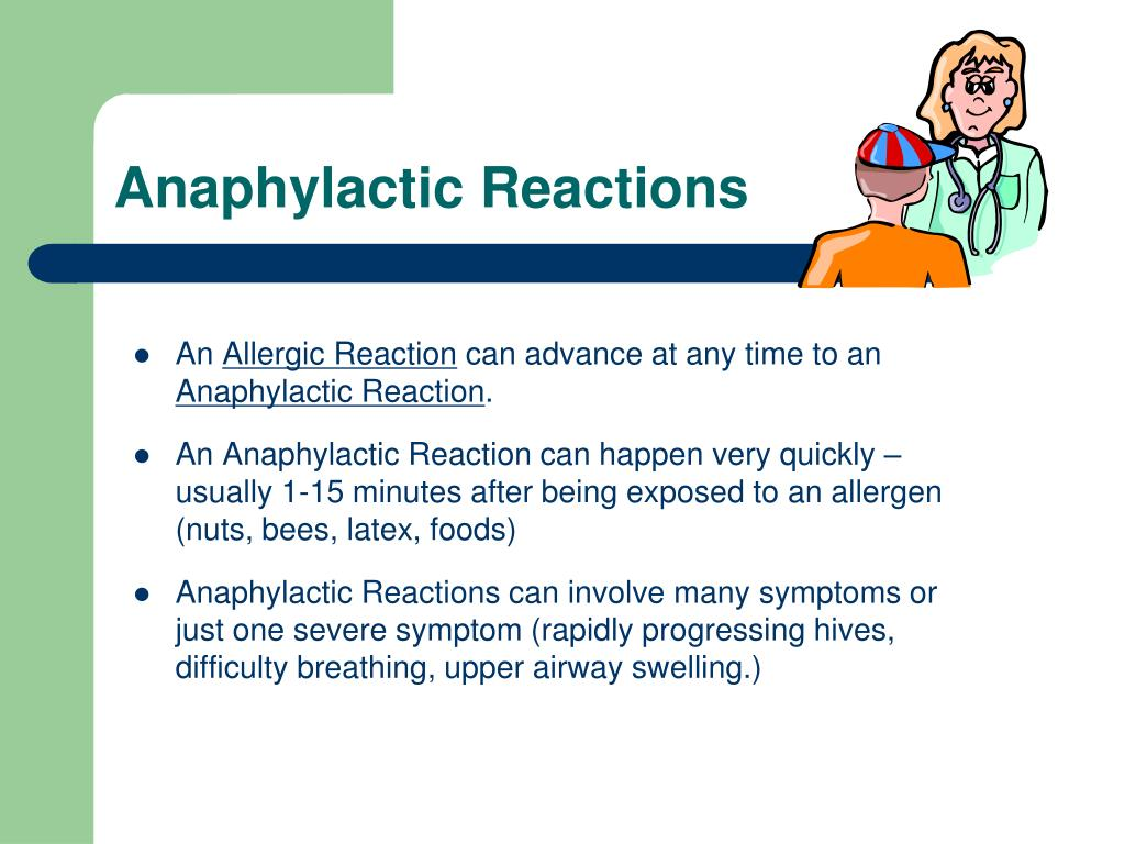 Anaphylactic Reactions
