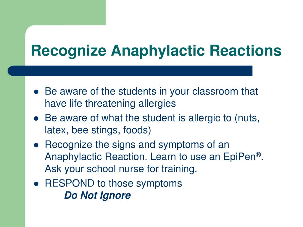 Recognize Anaphylactic Reactions