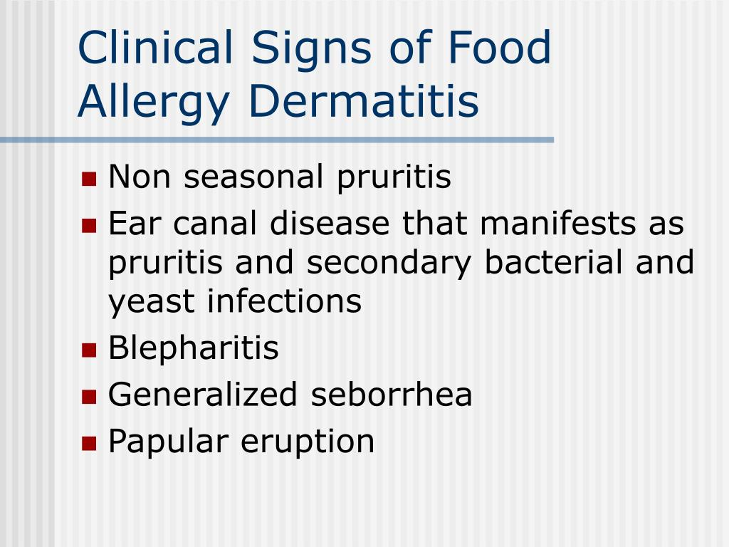 Clinical Signs of Food Allergy Dermatitis