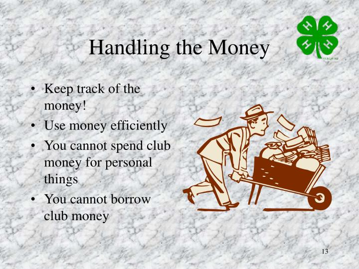 Handling the Money