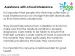 assistance with a food intolerance