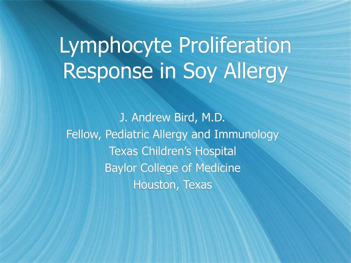 Lymphocyte proliferation response in soy allergy