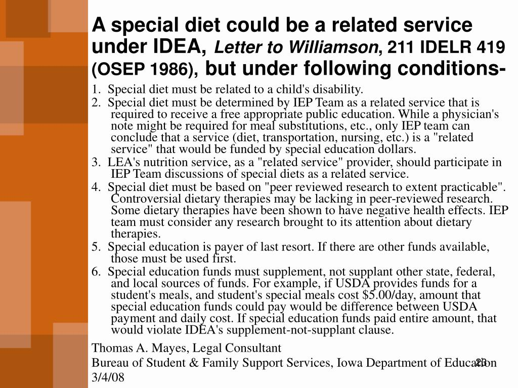 A special diet could be a related service under IDEA,