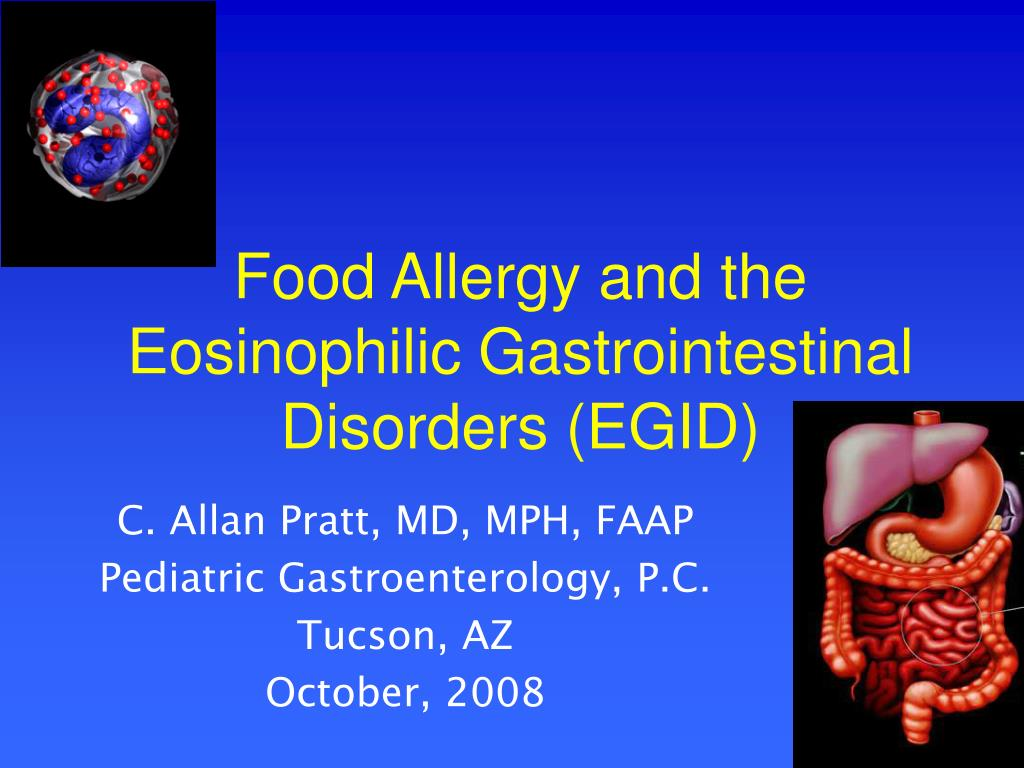 Food Allergy and the Eosinophilic Gastrointestinal Disorders (EGID)