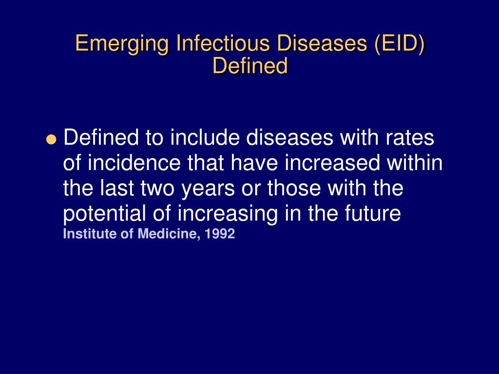 Emerging Infectious Diseases (EID) Defined